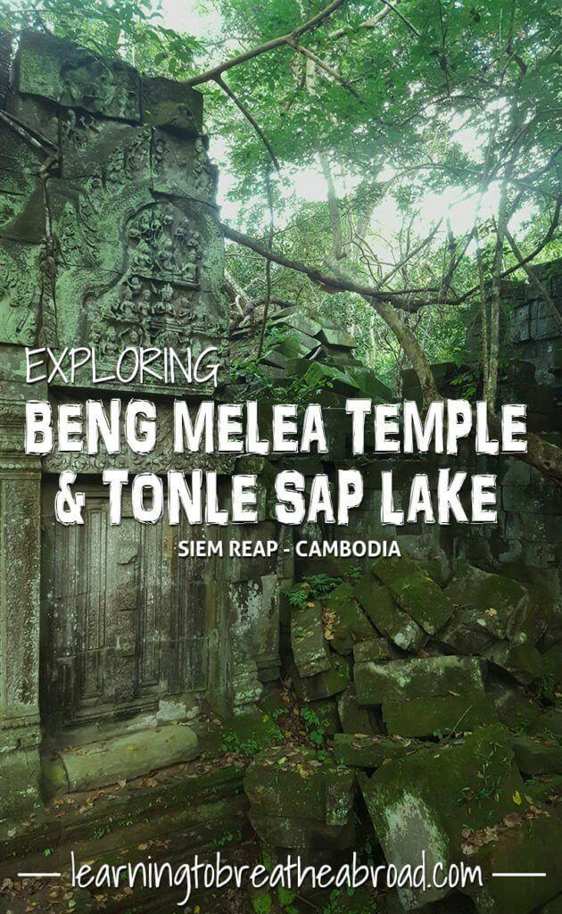Exploring Beng Melea Temple and Tonle Sap Lake -