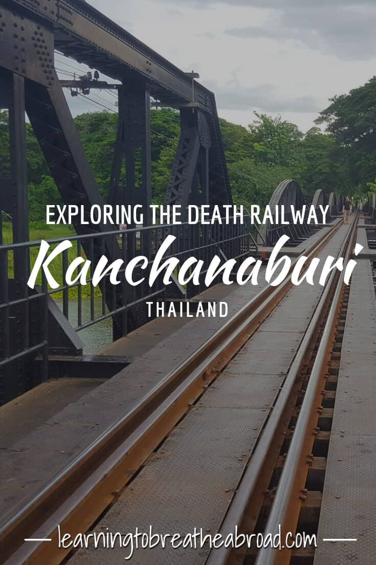 Exploring the Death Railway in Kanchanaburi in Thailand
