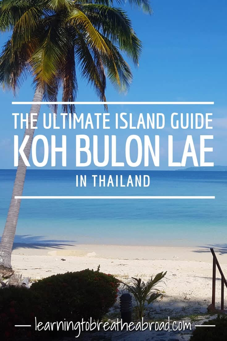 The Ultimate Island Guide to Koh Bulon lae in Thailand