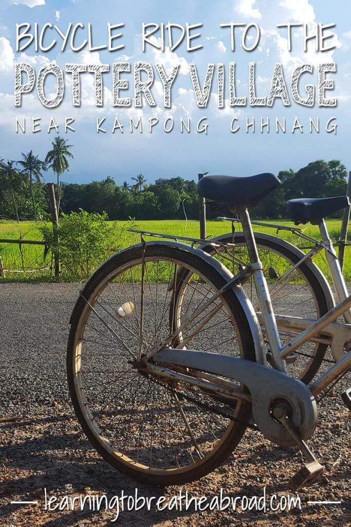 Kampong Chhnang pottery village. Things to do in Kampong Chhnang. Kampong Chhnang Travel. Things to do in Cambodia. Where to stay in Cambodia. Bicycle Ride in Kampong Chhnang