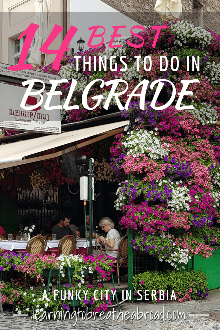 14 Best Things to Do in Belgrade, Serbia | Things to See in Belgrade | City Guide to Belgrade | Places to Visit in Serbia | Best City in Serbia | Best City in Eastern Europe #belgrade #serbia #cityguide #thingstodo