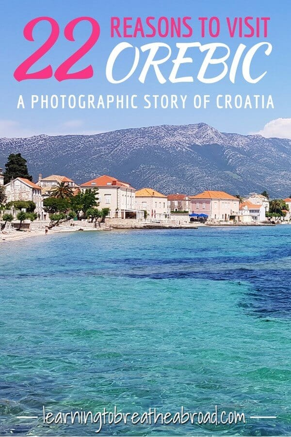 22 Reasons to visit Orebic in Croatia_ A photographic story