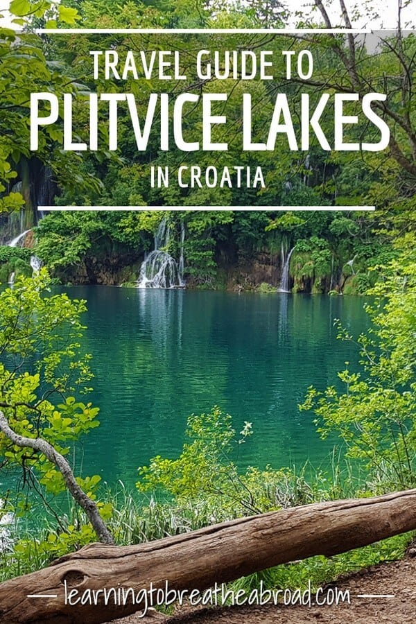 A travel guide to Plitvice Lakes in Croatia