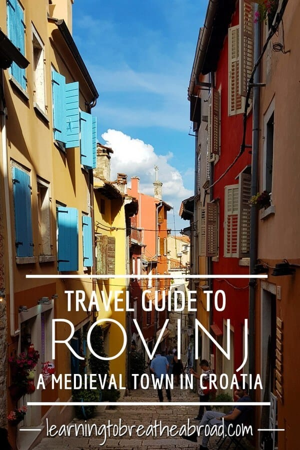 A travel guide to Rovinj, a medieval town in Croatia