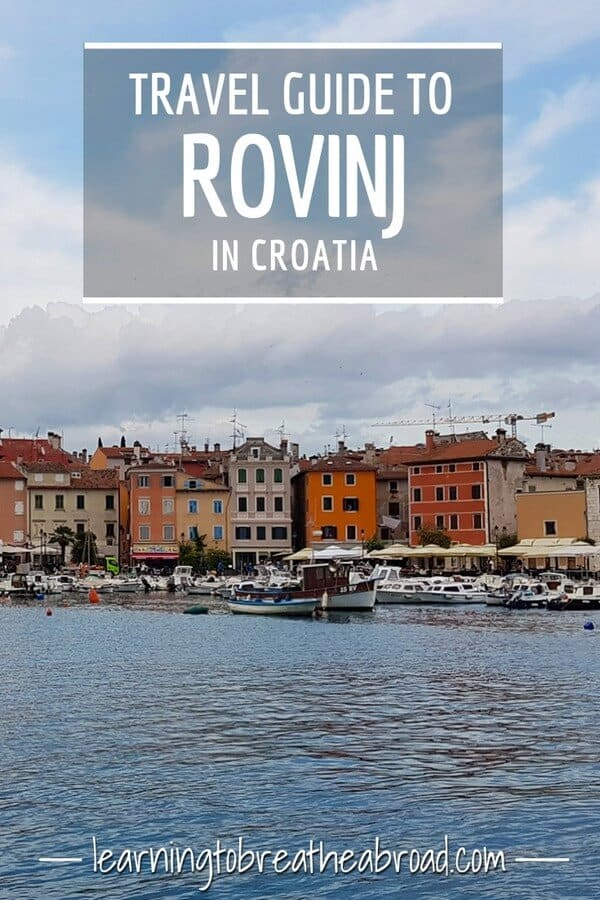 A travel guide to Rovinj in Croatia