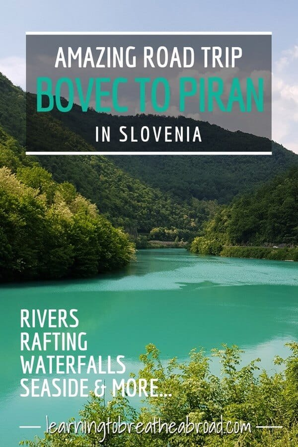 Amazing road trip from Bovec to Piran in Slovenia