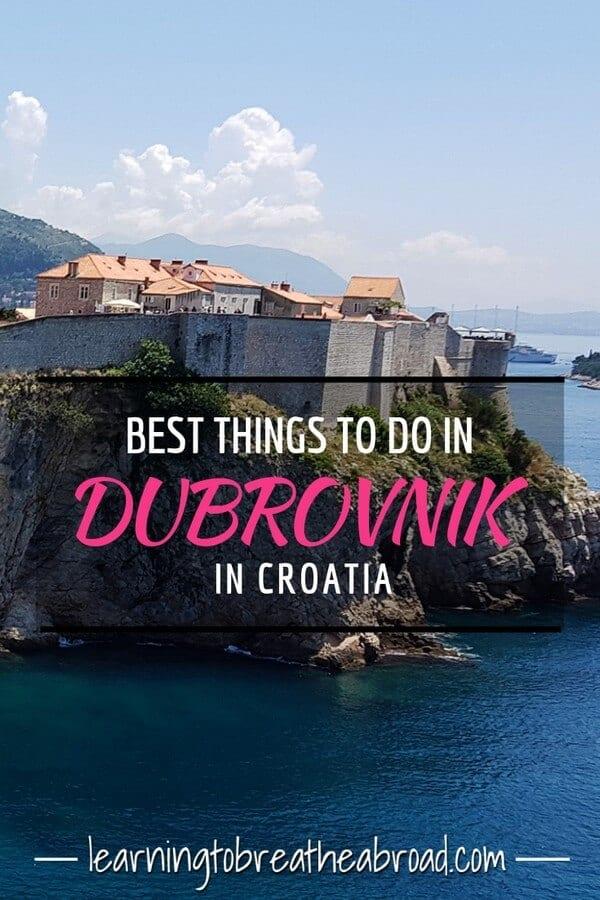Best things to do in Dubrovnik in Croatia