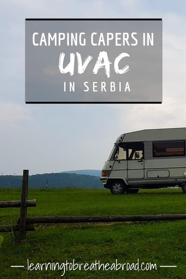 Finding a place to camp for the night can often be a difficult task. Read about our camping capers in Uvac in Serbia. #uvac #campervan #serbia