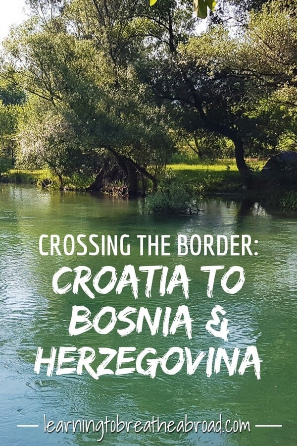 The trials and tribulations of crossing the border from Croatia to Bosnia and Herzegovina and our adventures in reaching the town of Blagaj in Bosnia and Herzegovina.
