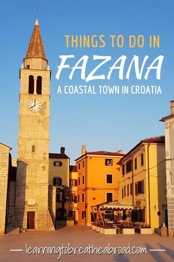 Things to do in Fazana a coastal town in Croatia