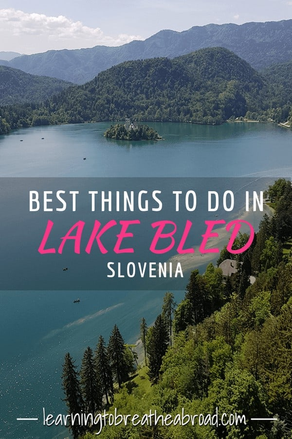 8 Best Things to do in Lake Bled