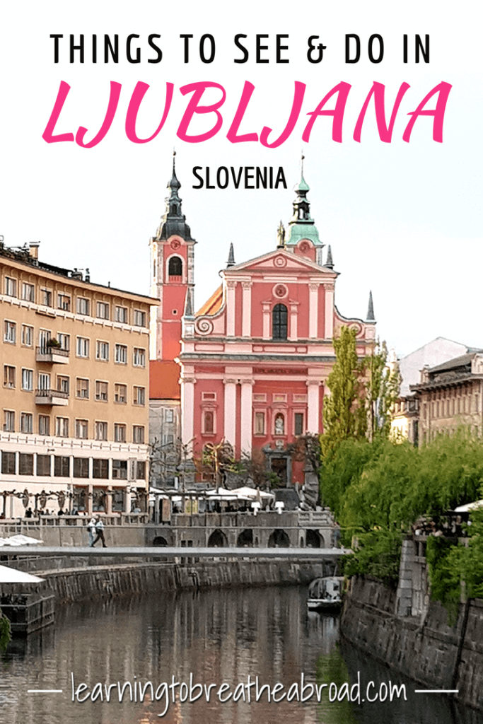 Things to see and do in Ljubljana, Slovenia | City Guide to Ljubljana | What to do in Ljubljana | Slovenia's Capital | Ljubljana City Guide | Ljubljana Travel Itinerary | Cities to Visit in Slovenia | Slovenian Cities #Ljubljana #Slovenia #Europe