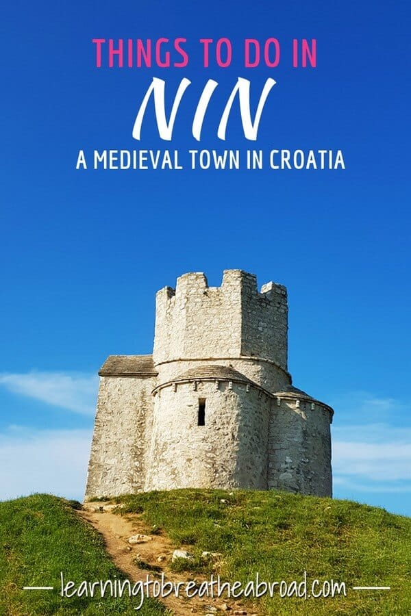 Things to do in Nin, a medieval town in Croatia
