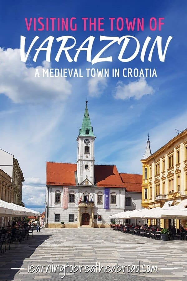 Visiting the town of Varazdin, a medieval town in Croatia