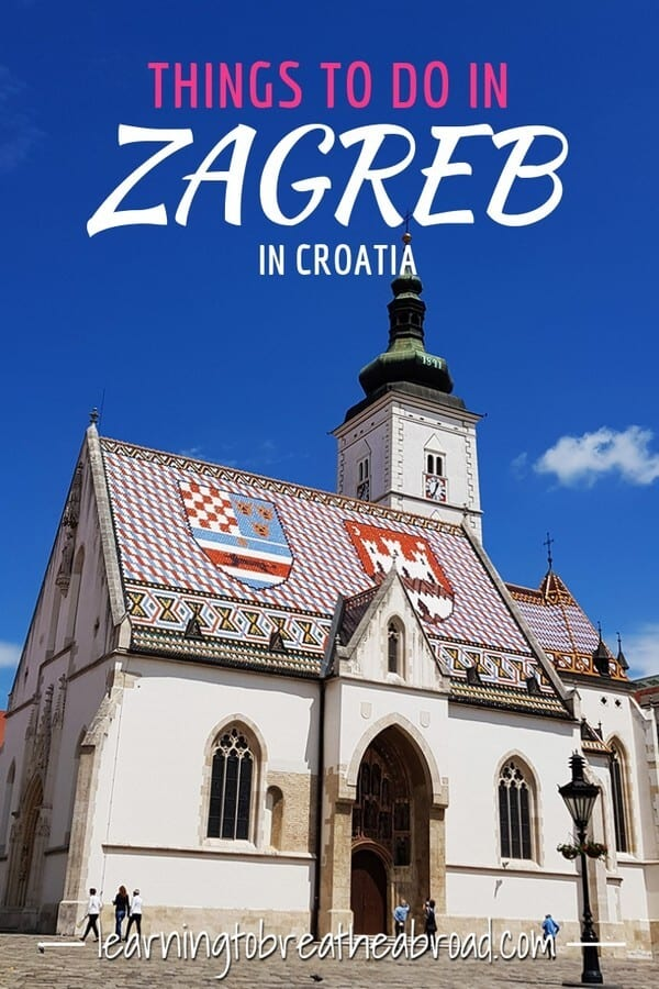 Things to do in Zagreb in Croatia
