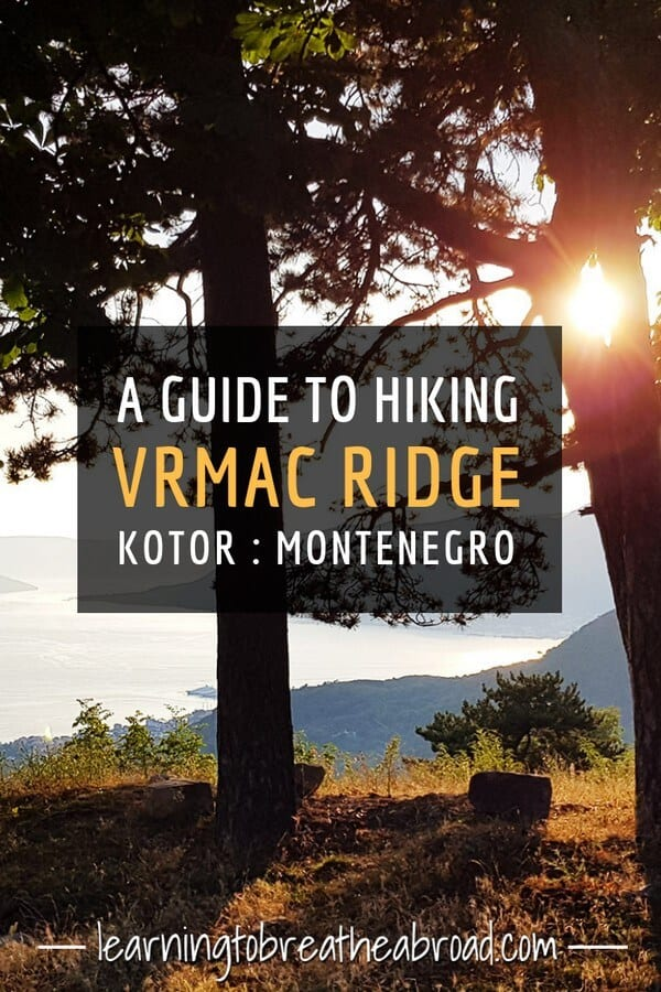 A guide to hiking the Vrmac Ridge near Kotor in Montenegro. With Kotor and the Bay of Kotor on one side and the town of Tivat on the other, the Vrmac Ridge is a spectacular place to enjoy the nature and one of numerous things to do in Montenegro. #vrmacridge #hiking #montenegro #kotortravel