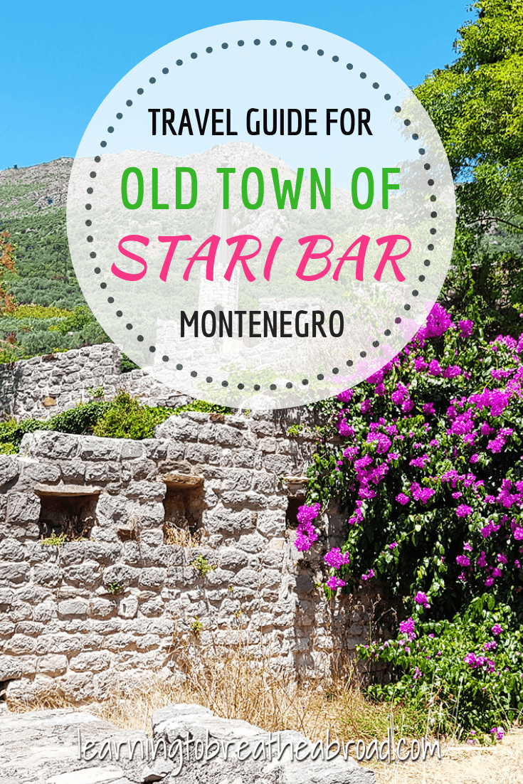 A travel guide for the town of Stari Bar (Old Bar) where ownership, explosions, and earthquakes, all but destroyed the town. Perched high on a hill and teeming with history, stands the remains of the old town. |Things to do in Montenegro | Montenegro Travel | Montenegro Day Trips | Best places to visit in Montenegro #staribar #montenegro #montenegrotravel #easterneurope