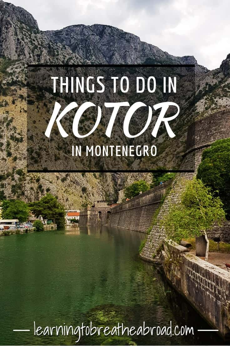 Things to do in Kotor in Montenegro