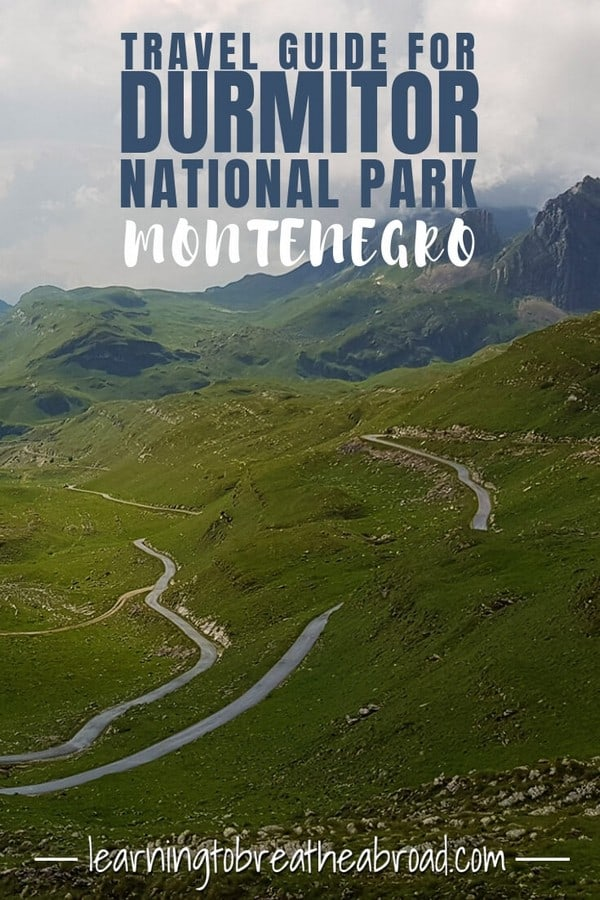 Travel Guide for Durmitor National Park in Montenegro