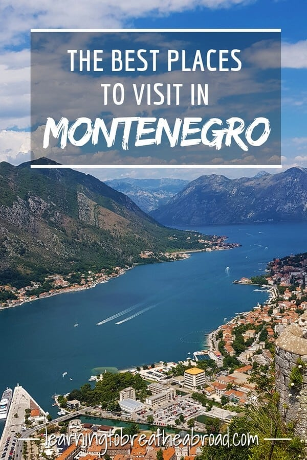 The Very Best places to visit in Montenegro