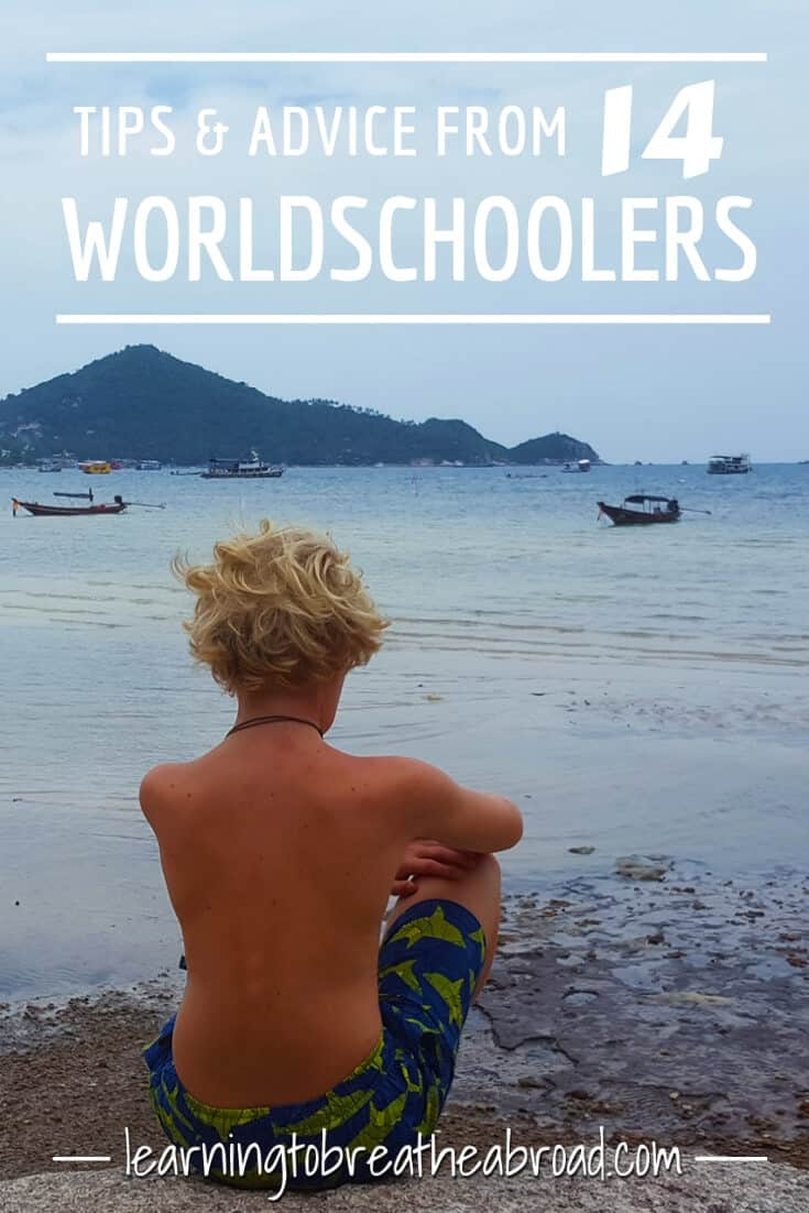 Tips and Advice from 14 Worldschoolers