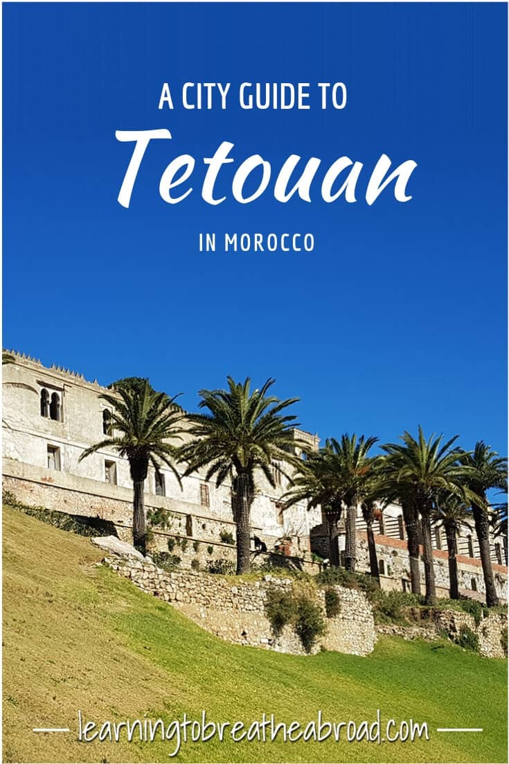 A City Guide to Tetouan in Morocco