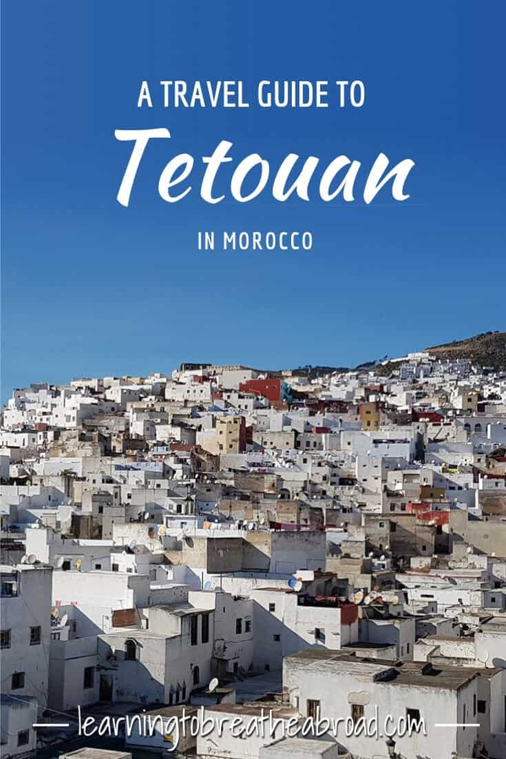 Travel Guide to Tetouan in Morocco