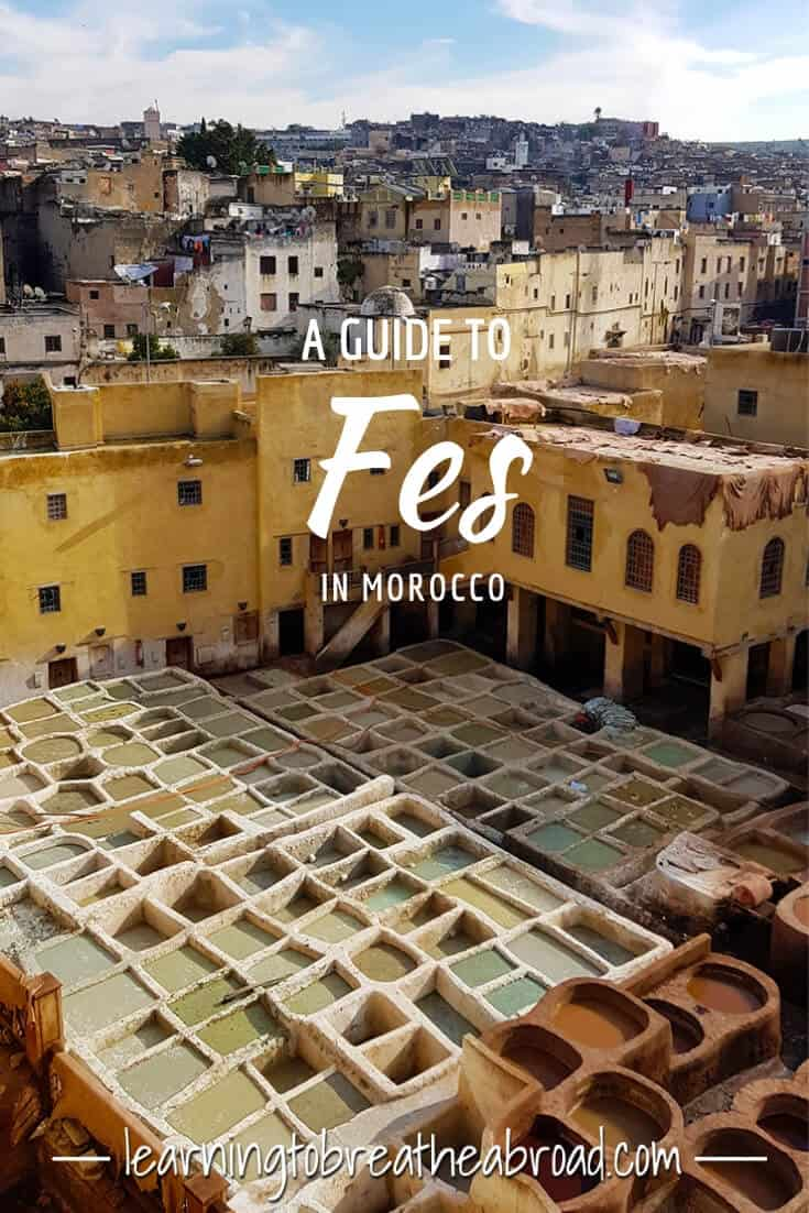 A Guide to Fes in Morocco
