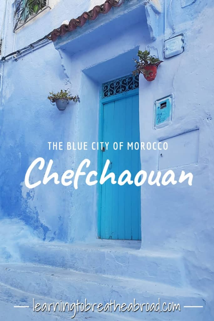 The Blue City of Morocco, Chefchaouan