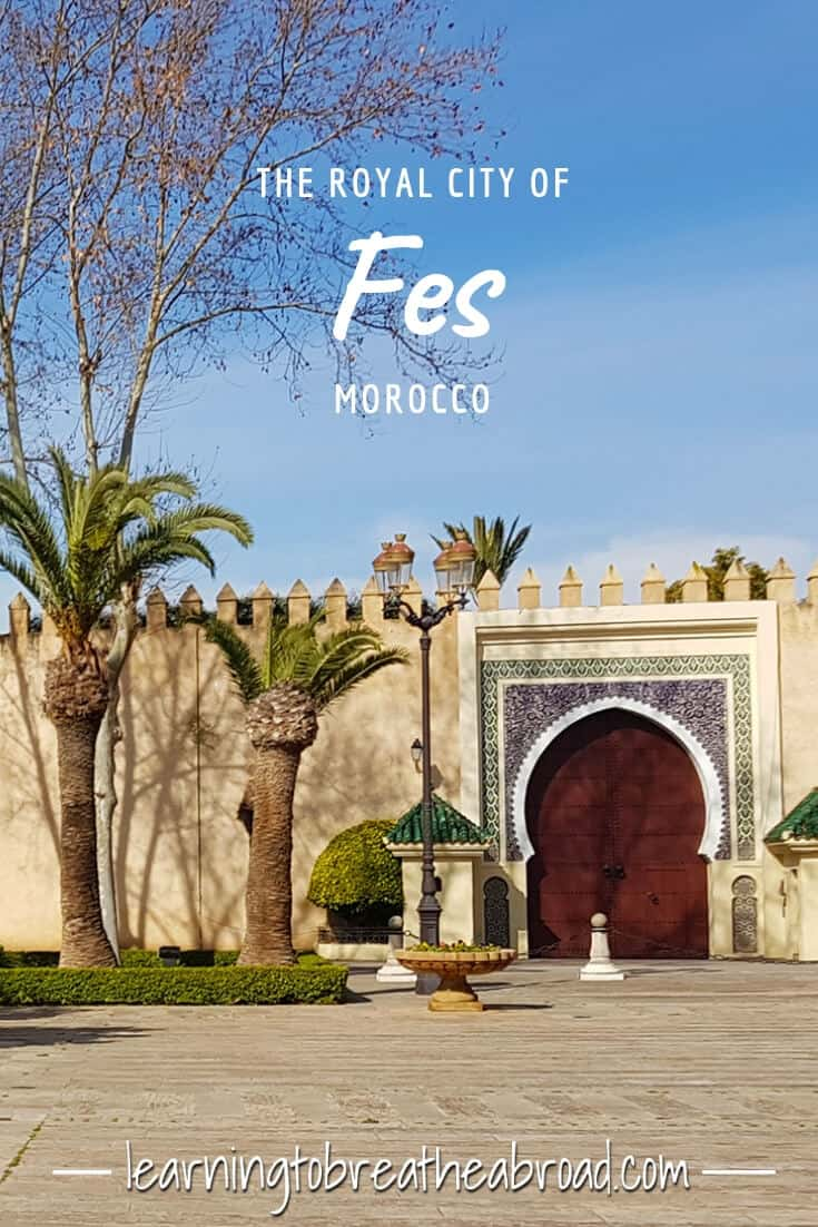 The Royal City of Fes in Morocco